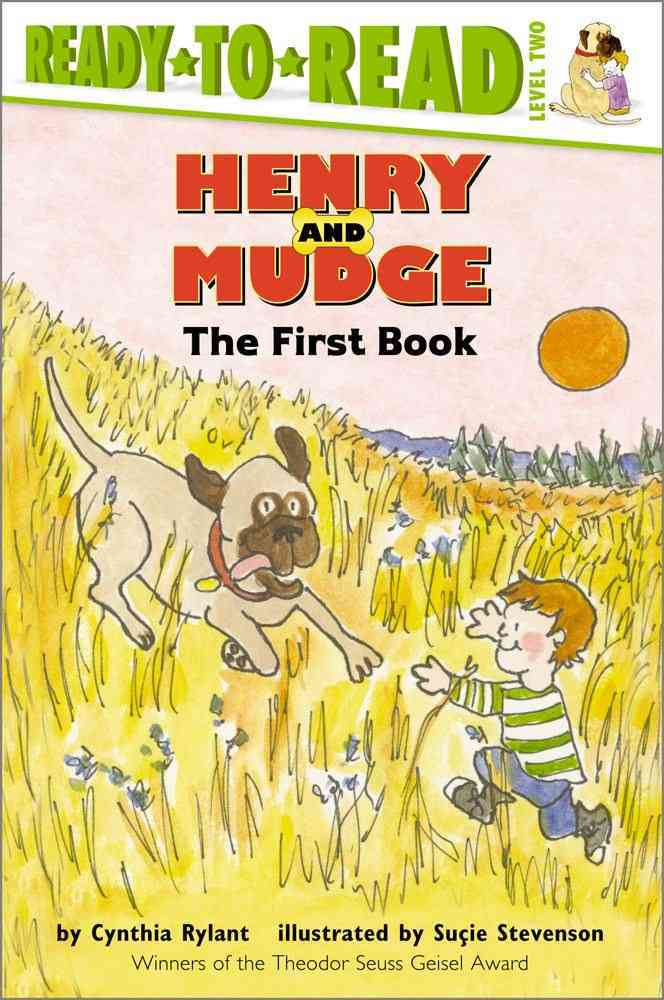 Henry and Mudge By Rylant, Cynthia/ Stevenson, Sucie
